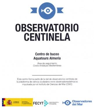 Aquatours Almería es el único  Observatorio Centinela de Almería, dentro de la plataforma